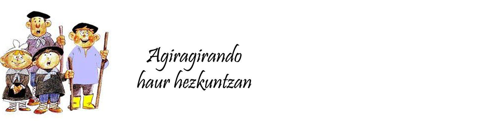 Agiragirando Haur Hezkuntzan